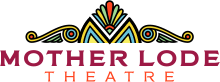 Mother Lode Theatre Logo